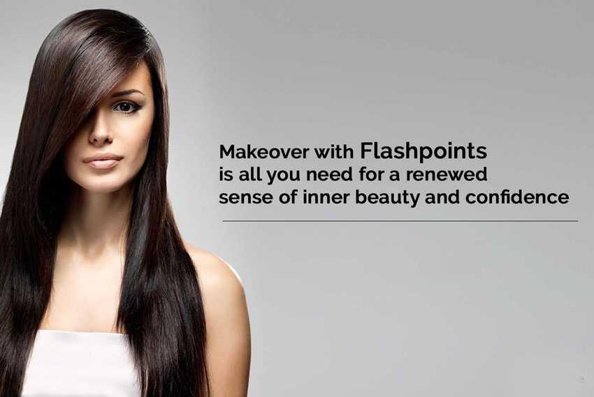 makeover with flashpoints is all you need for a renewed sense of inner beauty and confidence